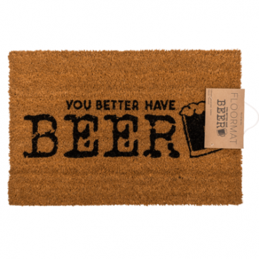 you better have beer