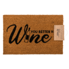 you better have wine